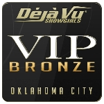 Deja Vu Showgirls Oklahoma City - Bronze Package