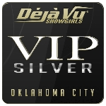 Deja Vu Showgirls Oklahoma City - Silver Package
