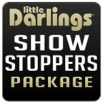 Little Darlings Kalamazoo - Show Stoppers Package