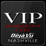 Deja Vu Showgirls Nashville - VIP Card