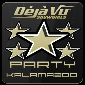 Deja Vu Showgirls Kalamazoo - Five Star Package