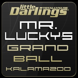 Little Darlings Kalamazoo - Mr. Lucky's Grand Ball