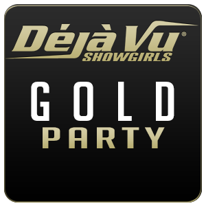 Deja Vu Showgirls Oklahoma City - Gold Package