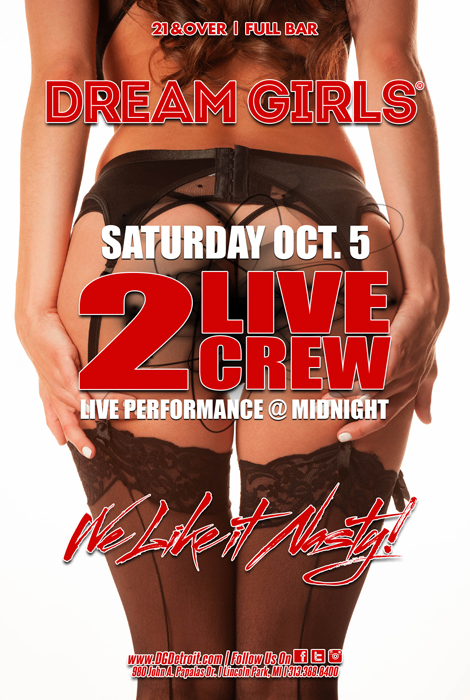 Dream Girls Detroit - 2 LIVE CREW EVENT OCTOBER 5, 2019