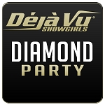 Deja Vu Showgirls Sacramento - Diamond Party