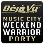 Deja Vu Showgirls Nashville - Music City Weekend Warrior Party