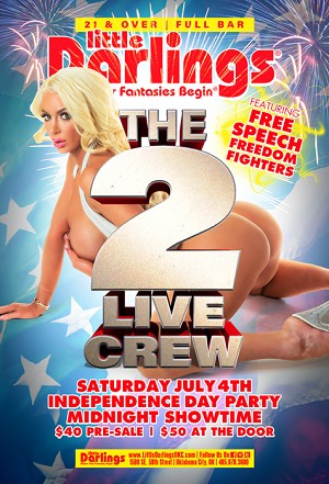 Little Darlings Oklahoma City - 2 Live Crew July 4, 2020 PRE-SALE